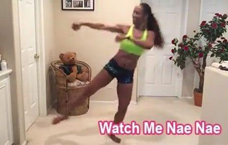 WATCH ME NAE NAE