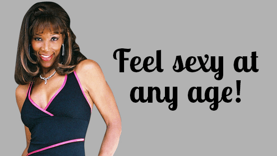 tips for feeling sexy after 40