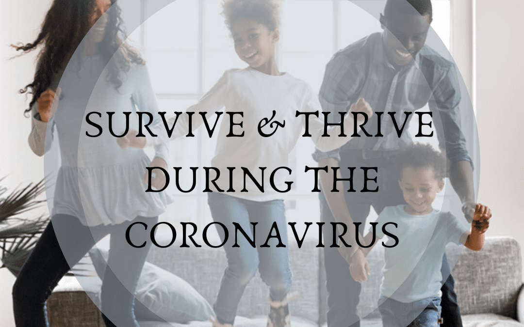 You Ok? 7 Ways To SURVIVE & THRIVE During The CoronaVirus