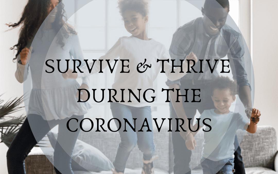 You Ok? 7 Ways To SURVIVE & THRIVE During The CoronaVirus